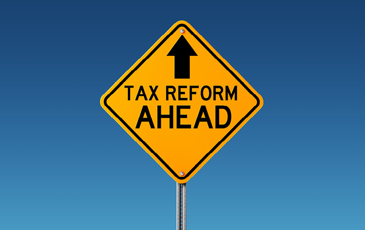 Tax Reform Ahead